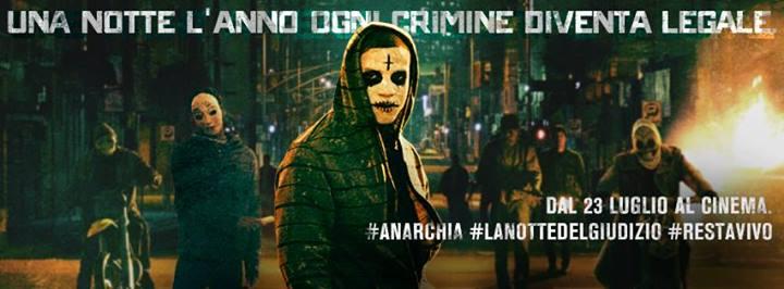 Anarchia - la notte del giudizio, una foto del film ed un banner
