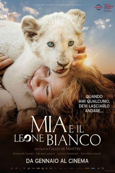 Locandina di Mia e il leone bianco