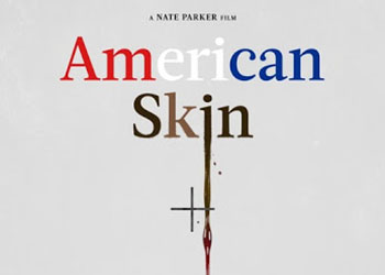 American Skin: ecco il trailer italiano