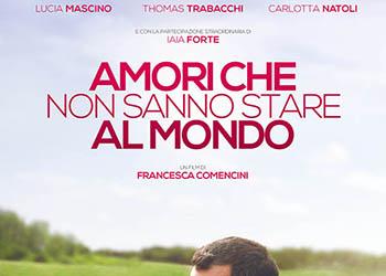 Amori Che Non Sanno Stare al Mondo: il nuovo trailer italiano