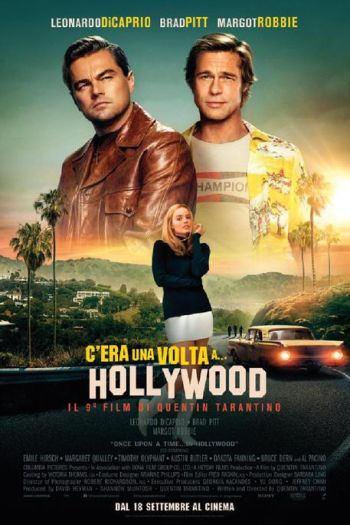 C'era una volta...a Hollywood - Recensione