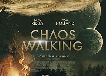 Chaos Walking: la clip What Are You Doing?