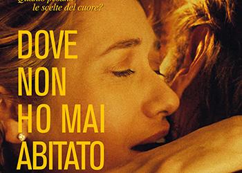 Il trailer italiano di Dove Non Ho Mai Abitato