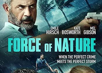 Force of Nature: il trailer internazionale del film con Mel Gibson ed Emile Hirsch