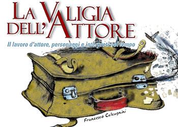 La Valigia dell'Attore: il festival a La Maddalena dal 29 luglio al 3 agosto