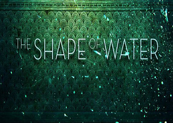 La Forma dell'Acqua - The Shape of Water la clip Weakness In Character